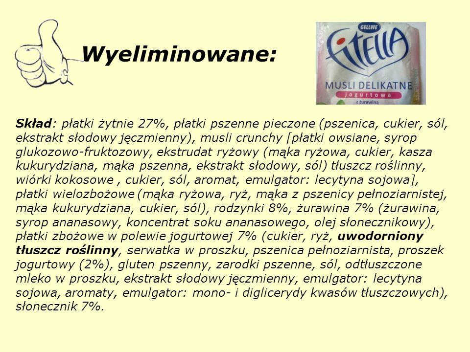 Wyeliminowane: Skład: płatki żytnie 27%, płatki pszenne pieczone (pszenica, cukier, sól, ekstrakt słodowy jęczmienny), musli crunchy [płatki owsiane, syrop glukozowo-fruktozowy, ekstrudat ryżowy (mąka ryżowa, cukier, kasza kukurydziana, mąka pszenna, ekstrakt słodowy, sól) tłuszcz roślinny, wiórki kokosowe , cukier, sól, aromat, emulgator: lecytyna sojowa], płatki wielozbożowe (mąka ryżowa, ryż, mąka z pszenicy pełnoziarnistej, mąka kukurydziana, cukier, sól), rodzynki 8%, żurawina 7% (żurawina, syrop ananasowy, koncentrat soku ananasowego, olej słonecznikowy), płatki zbożowe w polewie jogurtowej 7% (cukier, ryż, uwodorniony tłuszcz roślinny, serwatka w proszku, pszenica pełnoziarnista, proszek jogurtowy (2%), gluten pszenny, zarodki pszenne, sól, odtłuszczone mleko w proszku, ekstrakt słodowy jęczmienny, emulgator: lecytyna sojowa, aromaty, emulgator: mono- i diglicerydy kwasów tłuszczowych), słonecznik 7%.